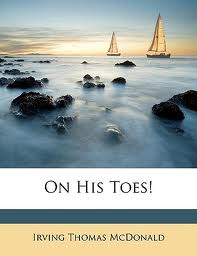 On His Toes by Irving McDonald